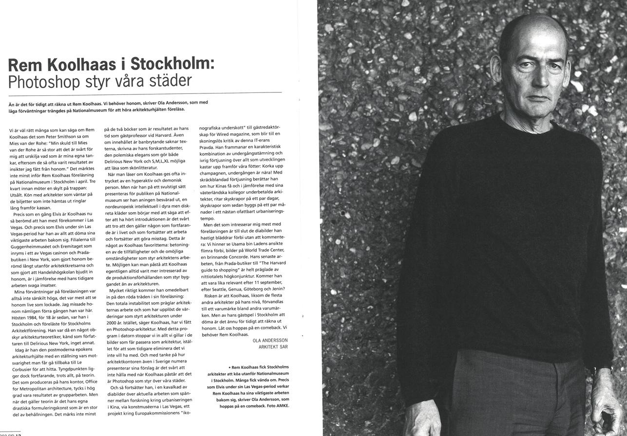 Rem Koolhaas, Dagens Nyheter